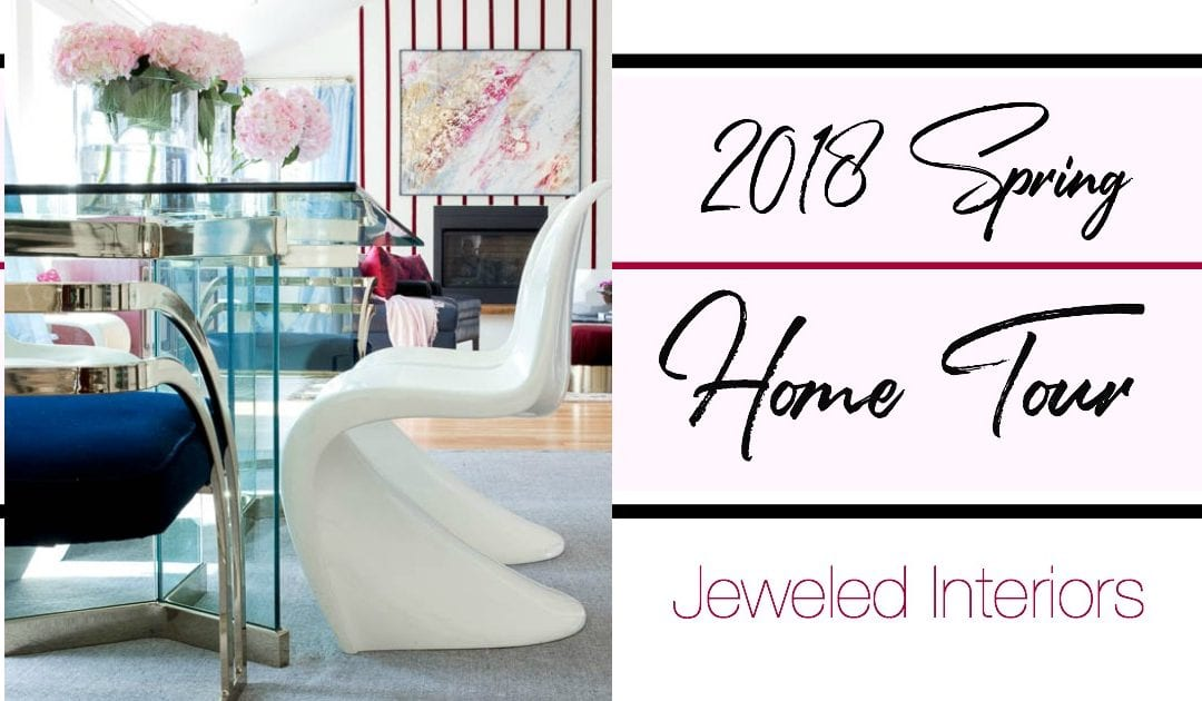 Jeweled Interiors 2018 Spring Home Tour || Can You believe We Have Only Lived in This Rental for 6.5 months?