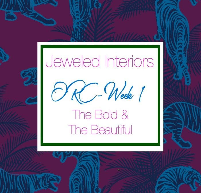 Jeweled Interiors Entertaining Space || The Bold and The Beautiful || ORC Week 1